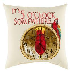 5 O'Clock Somewhere Outdoor Decorative Pillow