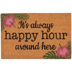 Tropix It's Always Happy Hour Around Here Coir Outdoor Mat