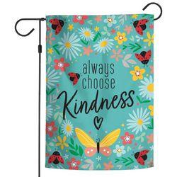 Wincraft Alway Choose Kindness Floral Garden Flag