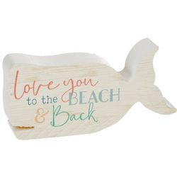 P. Graham Dunn Love You To The Beach & Back Whale Block Sign