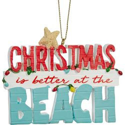 Brighten the Season Christmas Is Better Beach Ornament