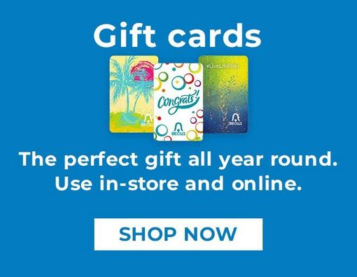 Gift cards - The perfect gift all year round. Use in-store and online. Shop Now