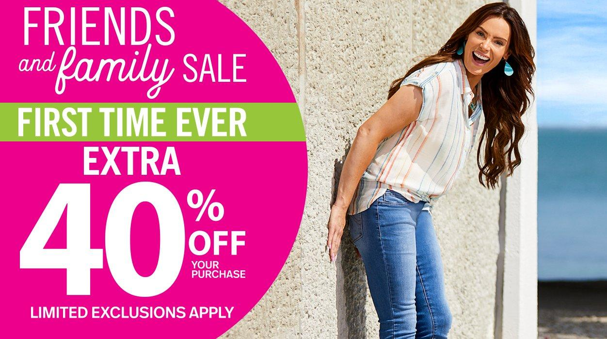 First Time Ever - Extra 40% Off Your Purchase - Limited Exclusions Apply