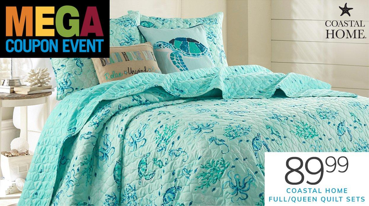 Mega Coupon Event featuring 89.99 Coastal Home Full/Queen Quilt Sets