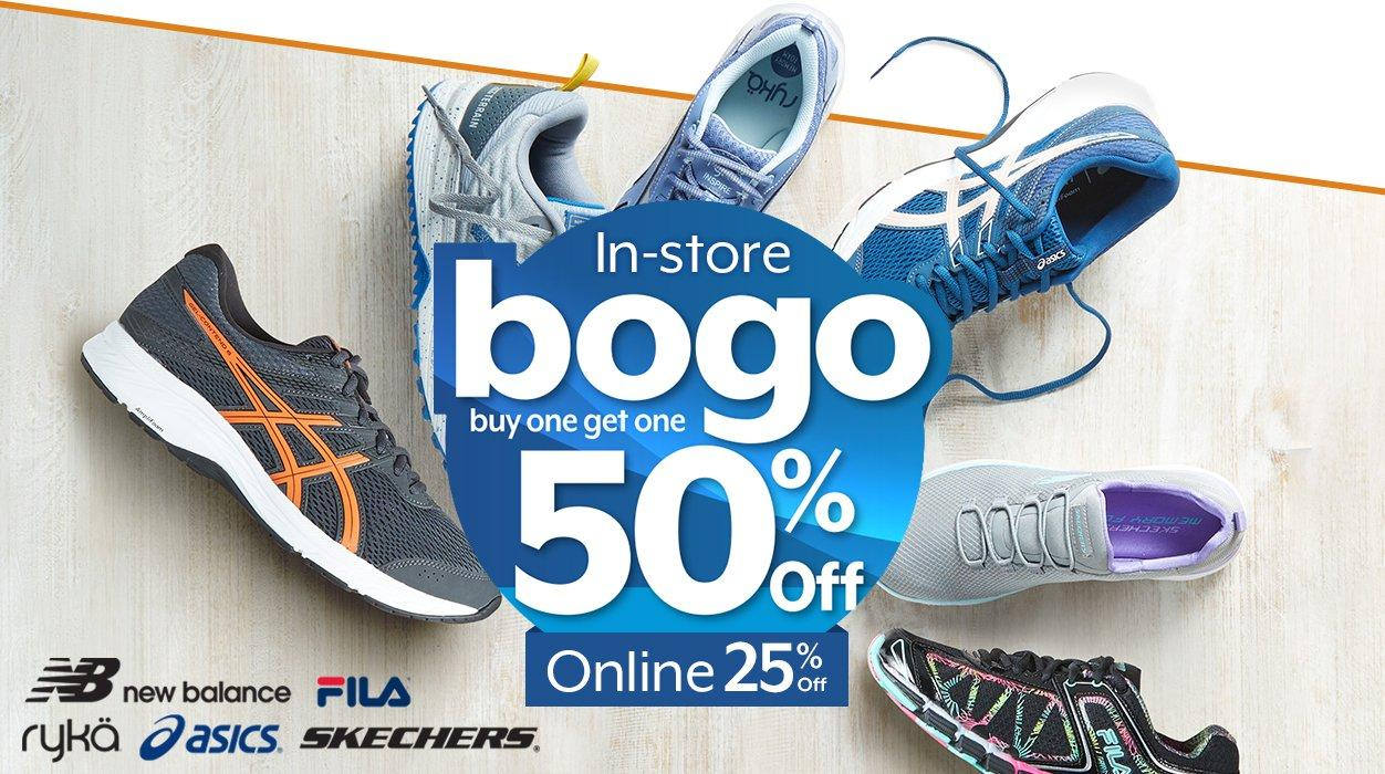 In-store - buy one get one 50% Off | Online - 25% Off Select Shoes featuring New Balance, Fila, Ryka, Asics & Skechers