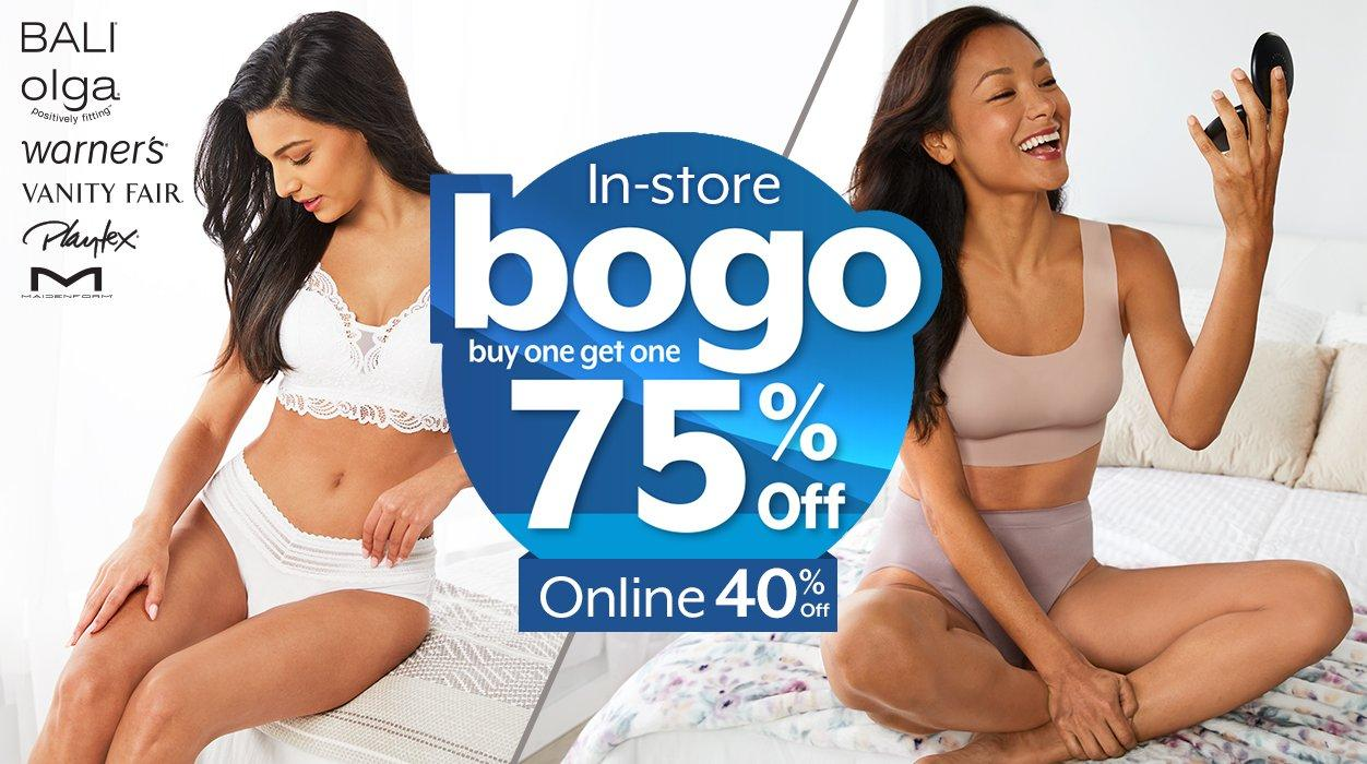 In-store - buy one get one 75% Off | Online - 40% Off Bali, Olga, Warner's, Vanity Fair, Playtex & Maidenform