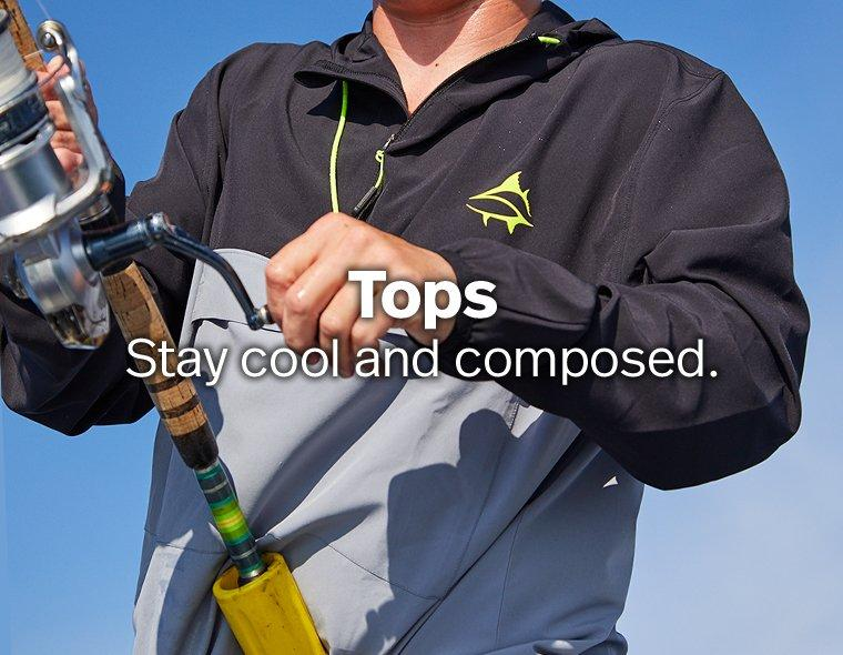 Tops - Stay cool and composed.