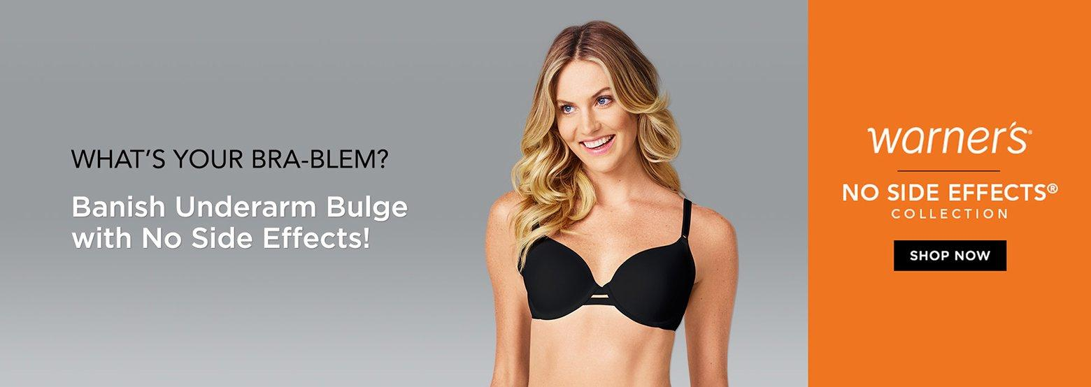 26782bdf6d4ff What's Your Bra-Blem? Banish Underarm Bulge with No Side Effects! Warner's  No
