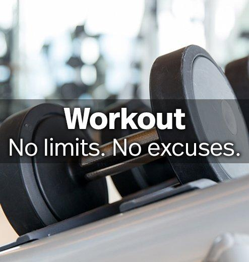 Workout - No limits. No excuses.