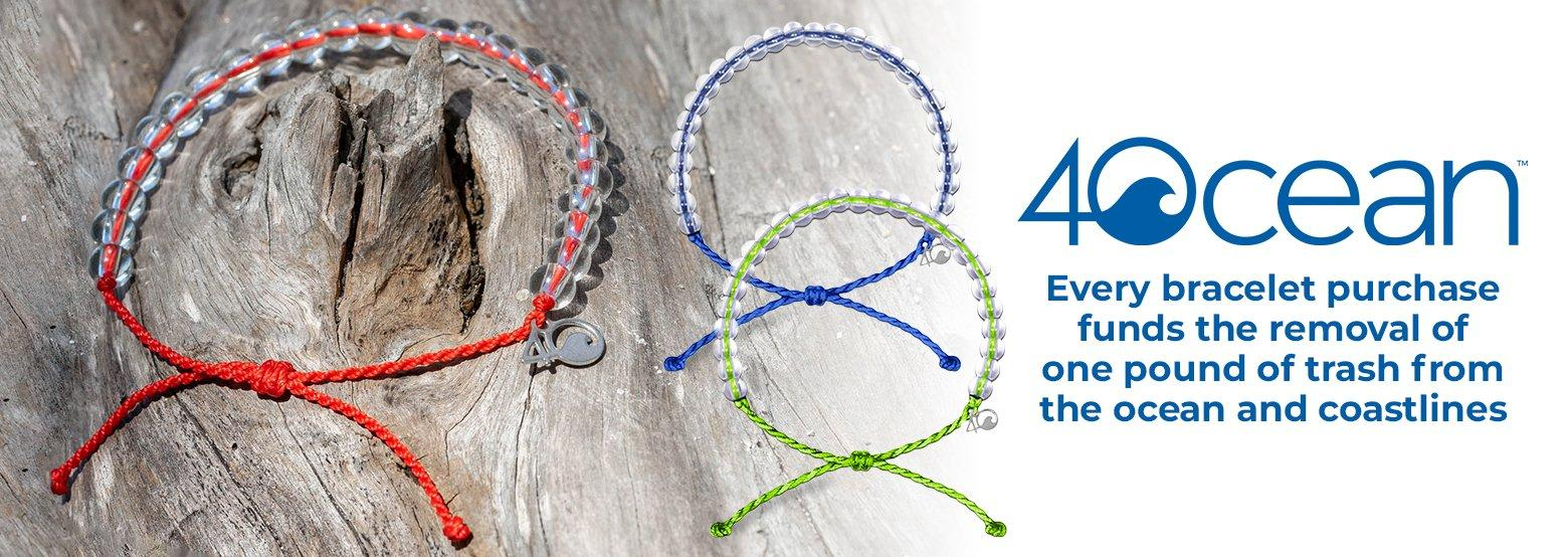 4Ocean - Every bracelet purchase funds the removal of one pound of trash from the ocean and coastlines