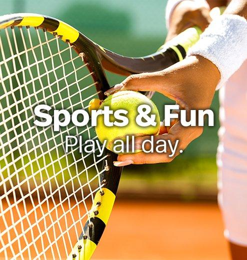 Sports & Fun - Play all day.