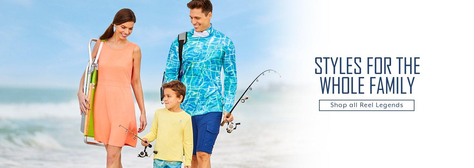 Styles for the whole family - shop all Reel Legends
